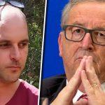 'Juncker, your time has come!' Dutchman launches TRIBUNAL against toxic EU