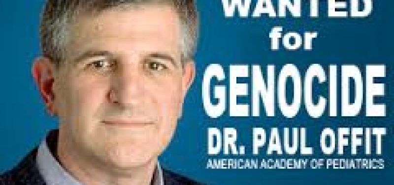 Paul Offit Just Came Out & Said If You Decline A Vaccine, Your Children Should Go To The State