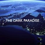 Exposing The Dark Paradise With Peter Little