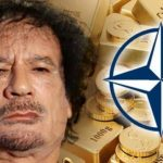 6 Years Ago the US Helped Murder Gaddafi to Stop the Creation of Gold-Backed Currency