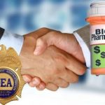 How Big Pharma Sabotaged the Drug Enforcement Agency (DEA) and Caused Hundreds of Thousands of Deaths