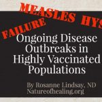 Ongoing Disease Outbreaks In Highly Vaccinated Populations