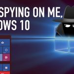 You Still Can't Turn Off Windows 10's Built-in Spyware