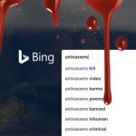 """Antivaxxers Are Killers"" Programmed Into Microsoft's BING Autosuggest – Is this Hate Speech?"