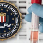 Uncle Sam Wants Your DNA: The FBI's Diabolical Plan to Create a Nation of Suspects