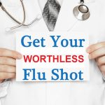 CDC Data: Flu Shot Less than 10% Effective at End of Flu Season