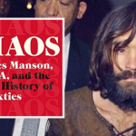 Reporter Uncovers History-Changing Manson Family Connections to CIA and Hollywood