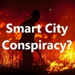 Australian Bushfires: A Smart City Conspiracy?