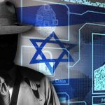 Surveillance Tech: Leave It to the Mossad and Shin Bet to Profit Militarily and Financially from Coronavirus