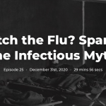 "Can You Catch the Flu? Spanish Flu and the Infectious Myth Brendan D Murphy ""Intro With Adam"""
