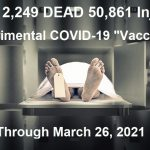 "CDC: 2,509 Deaths Following Experimental COVID-19 ""Vaccines"" Now Equal to Total Deaths Recorded After Vaccines for the Past Decade"