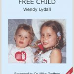 RAISING A VACCINE FREE CHILD WITH WENDY LYDALL